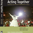 Acting Together, Vol. 1: Resistance and Reconciliation in Regions of Violence