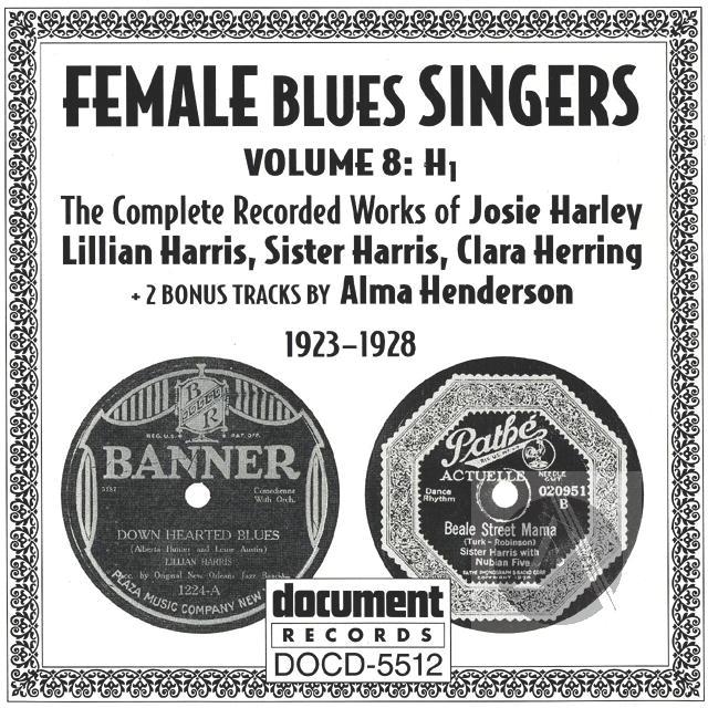 Female Blues Singers Vol  8 H (1923-1928) | Alexander Street