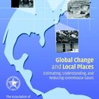 Global Change and Local Places: Estimating, Understanding, and Reducing Greenhouse Gases