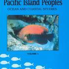 Science of Pacific Island Peoples: Ocean and Coastal Studies, Vol. 1