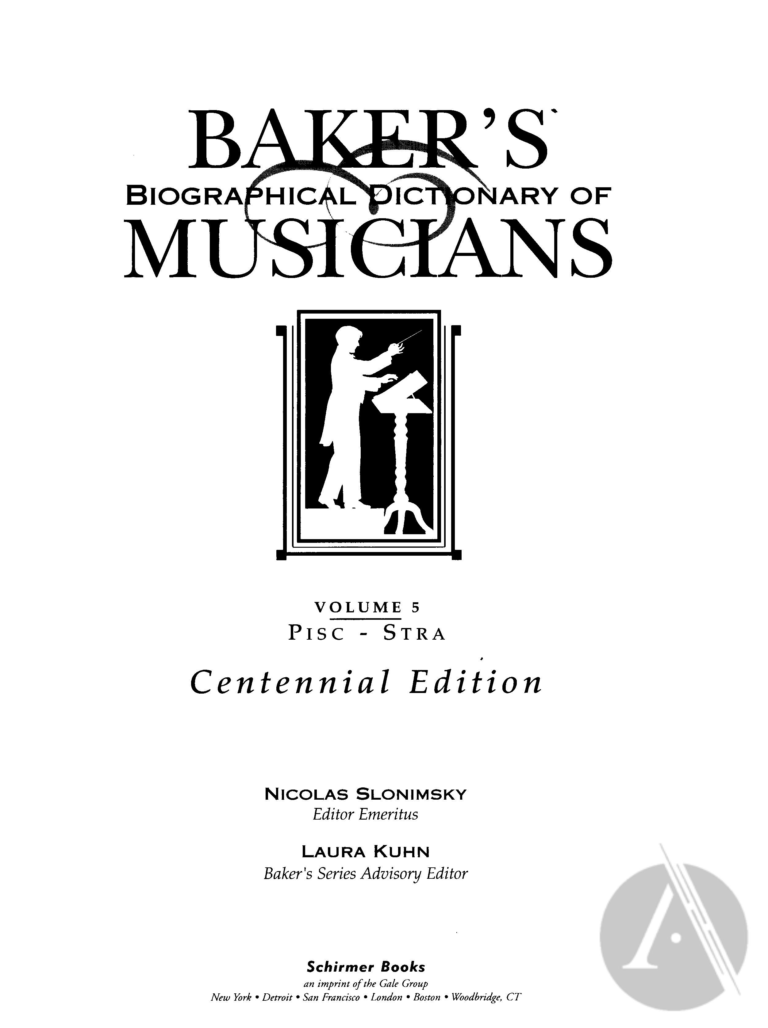 Baker's Biographical Dictionary of Musicians, vol. 5 | Alexander Street, a  ProQuest Company