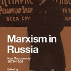 Marxism in Russia: Key Documents 1879–1906